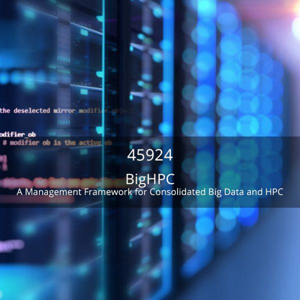 Projetos Cofinanciados Wavecom - BigHPC - A Management Framework for Consolidated Big Data and High Performance Computing